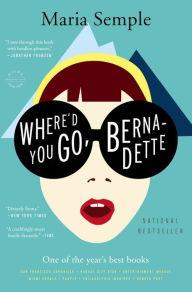 Cover_of_-Where'd_You_Go,_Bernadette-