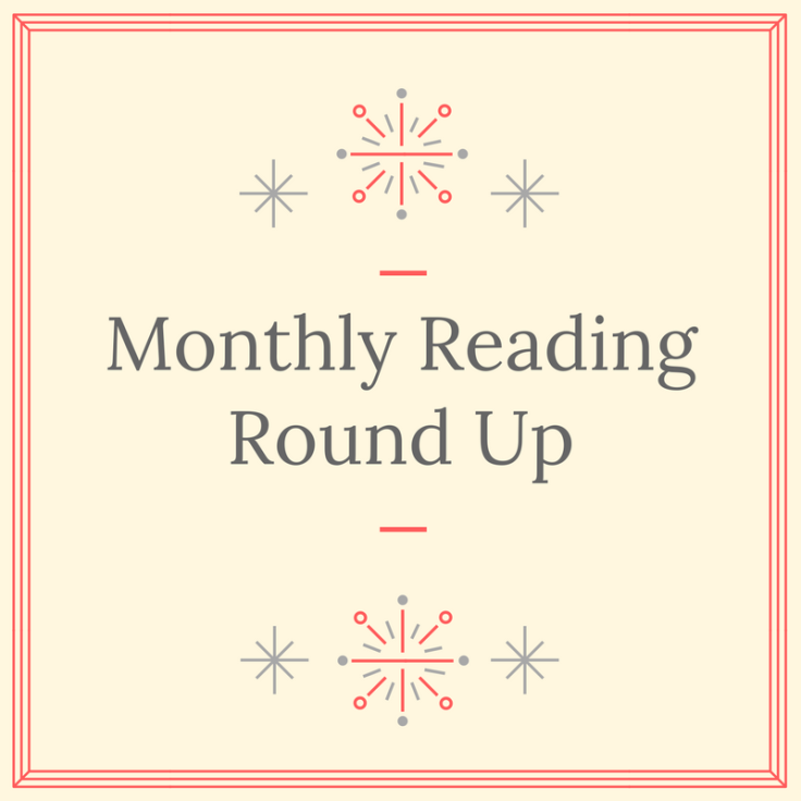 Monthly Reading Round Up